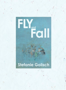 Golisch - Fly and Fall